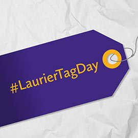 Tag…you're it! Join us in Celebrating Laurier's 5th Annual Tag Day